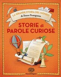 Storie di parole curiose. Ediz. a colori