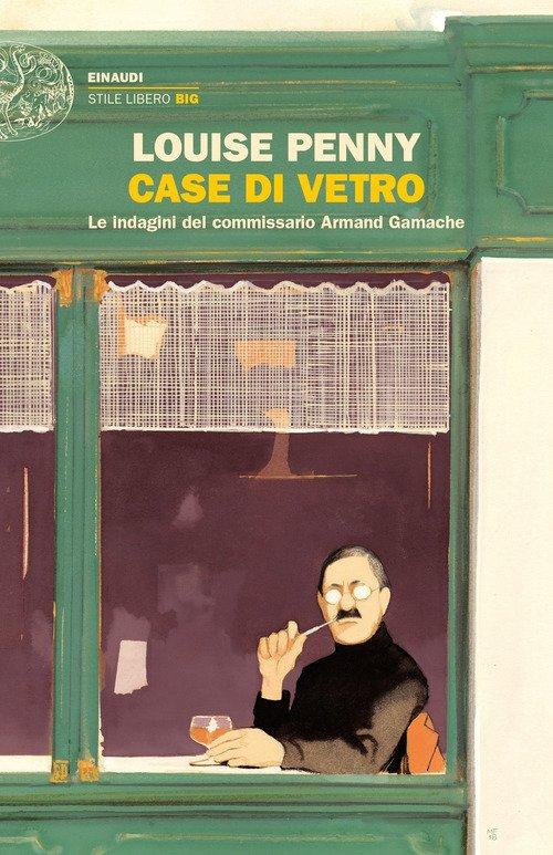 Case di vetro. Le indagini del commissario Armand Gamache