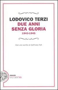 Due anni senza gloria 1943-1945