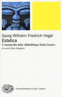Estetica. Il manoscritto della «Bibliothèque Victor Cousin»
