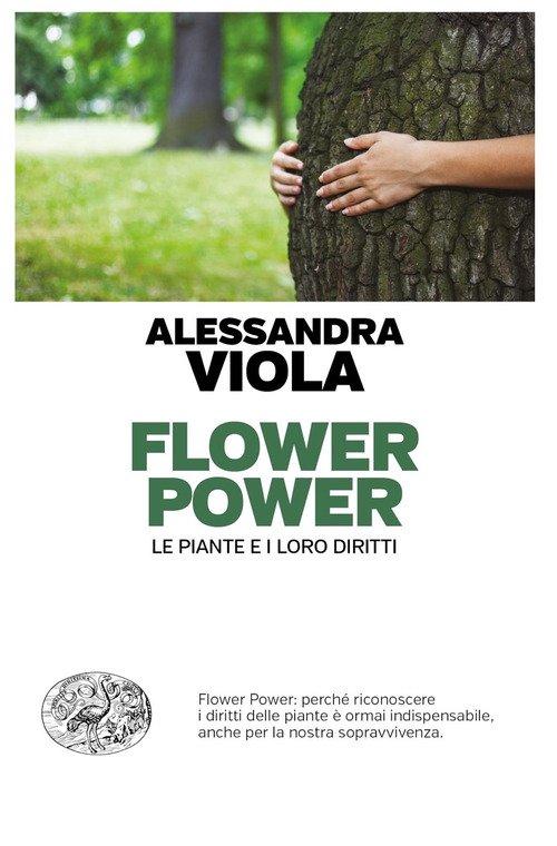 Flower power. Le piante e i loro diritti