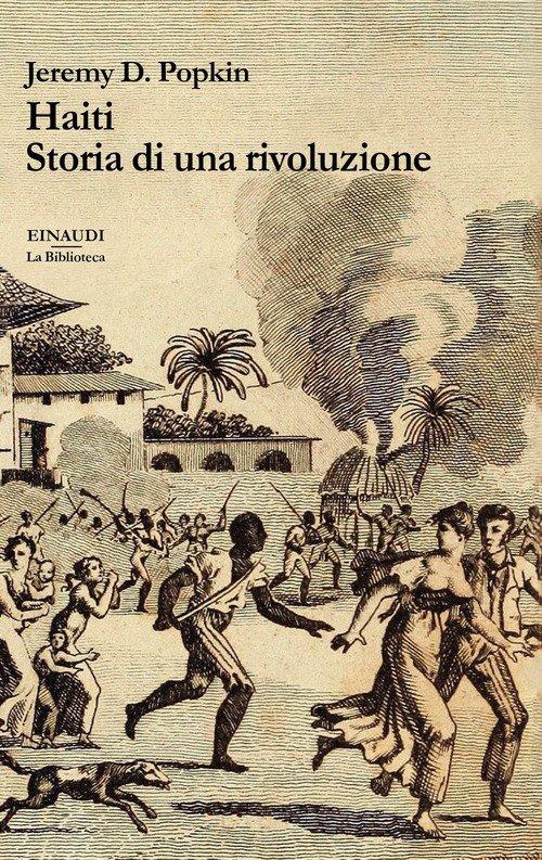 Haiti. Storia di una rivoluzione