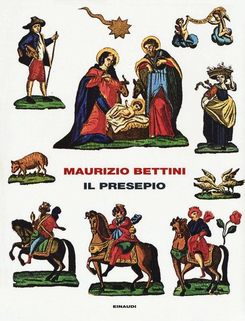 Il presepio. Antropologia e storia della cultura