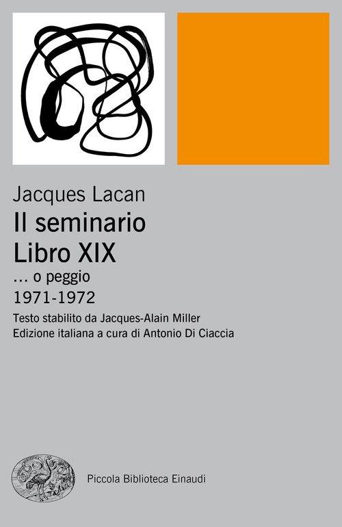 Il seminario. Libro XIX... o peggio. 1971-1972