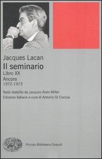 Il seminario. Libro XX. Ancora 1972-1973