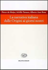 La narrativa italiana dalle origini ai giorni nostri
