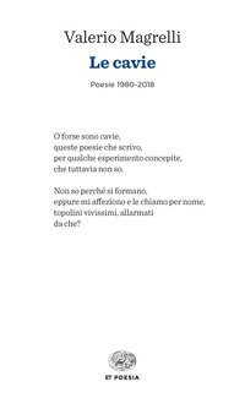 Le cavie. Poesie 1980-2018
