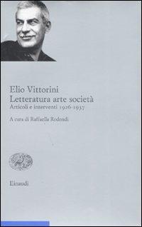 Letteratura arte società. Vol. 1: Articoli e interventi 1926-1937.