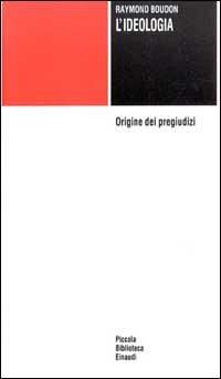 L'ideologia. Origine dei pregiudizi