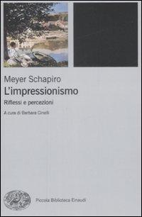 L'impressionismo. Riflessi e percezioni