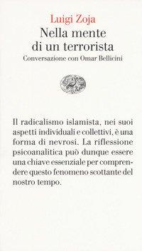 Nella mente di un terrorista. Conversazione con Omar Bellicini