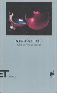Nero Natale. Nove racconti da brivido