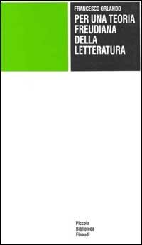 Per una teoria freudiana della letteratura