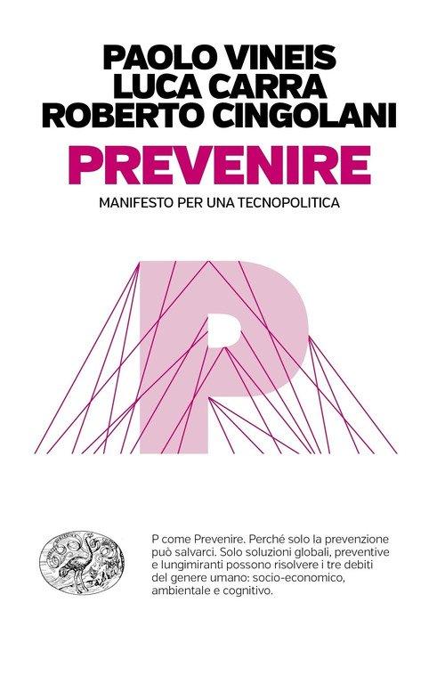 Prevenire. Manifesto per una tecnopolitica
