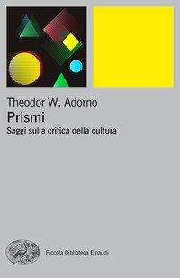 Prismi. Saggi sulla critica della cultura