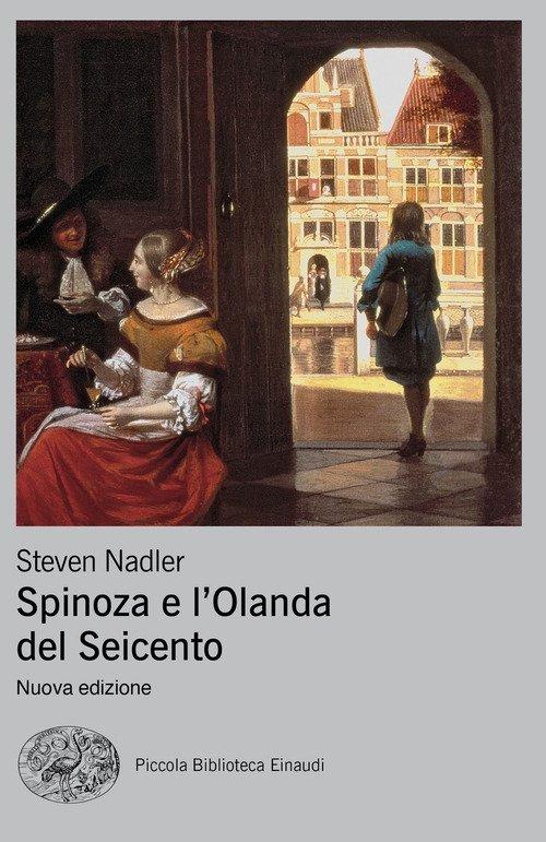 Spinoza e l'Olanda del Seicento