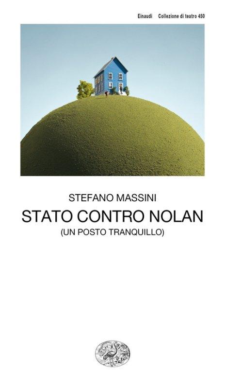 Stato contro Nolan (un posto tranquillo)