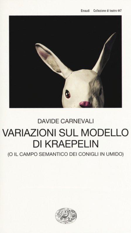 Variazioni sul modello di Kraepelin (o il campo semantico dei conigli in umido)