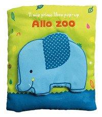 Allo zoo. Il mio primo libro pop-up