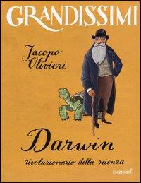 Darwin, rivoluzionario della scienza