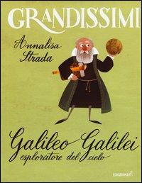 Galileo Galilei esploratore del cielo