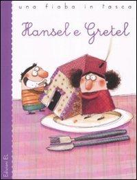 Hansel e Gretel da J. e W. Grimm