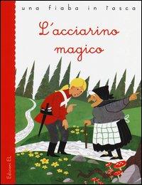 L'acciarino magico