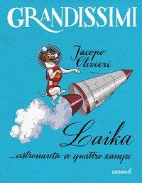 Laika, astronauta a quattro zampe