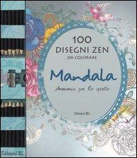 Mandala. Armonia per lo spirito. 100 disegni zen da colorare