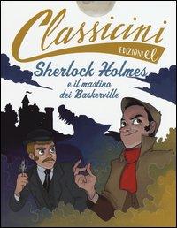 Sherlock Holmes e il mastino dei Baskerville di Arthur Conan Doyle