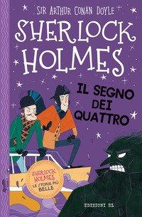 Sherlock Holmes. Il segno dei quattro