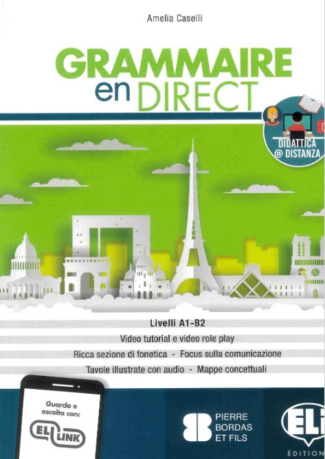 Grammaire En Direct. Per Le Scuole Superiori. Con E-book. Con Espansione Online