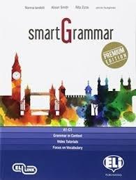 Smart Grammar Premium. Per Le Scuole Superiori. Con E-book. Con Espansione Online