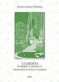 Giardini, forme e design