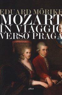 Mozart. In viaggio verso Praga