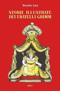 Storie illustrate dei fratelli Grimm