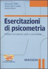 Esercitazioni di psicometria. Problemi ed esercizi svolti e commentati