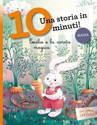 Cecilio e la carota magica. Una storia in 10 minuti!