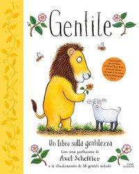 Gentile. Un libro sulla gentilezza