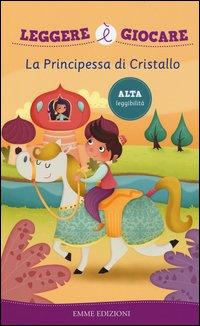 La principessa di cristallo