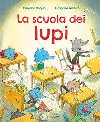 La scuola dei lupi