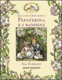Papaverina e i bambini. I racconti di Boscodirovo
