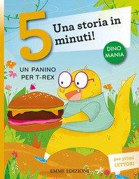 Un panino per T-Rex. Una storia in 5 minuti!