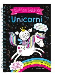 Unicorni. Gratta & colora