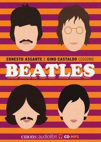 Beatles letto da Ernesto Assante e Gino Castaldo