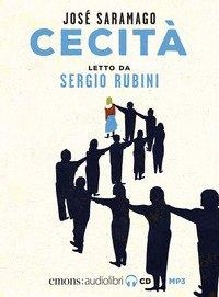 Cecità letto da Sergio Rubini. Audiolibro. CD Audio formato MP3