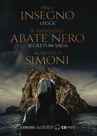 Il patto dell'abate nero. Secretum saga letto da Pino Insegno. Audiolibro. CD Audio formato MP3
