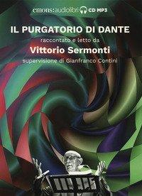 Il Purgatorio di Dante raccontato e letto da Vittorio Sermonti. Audiolibro. CD Audio formato MP3