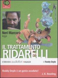 Il trattamento Ridarelli letto da Neri Marcorè. Audiolibro. CD Audio
