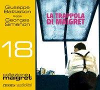 La trappola di Maigret letto da Giuseppe Battiston. Audiolibro. CD Audio formato MP3